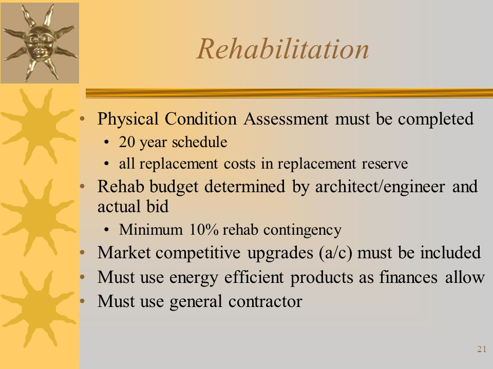 Rehabilitation Physical Condition Assessment must be completed