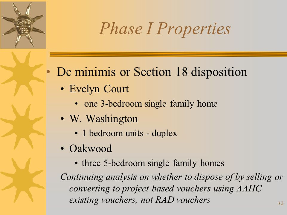 Phase I Properties De minimis or Section 18 disposition Evelyn Court