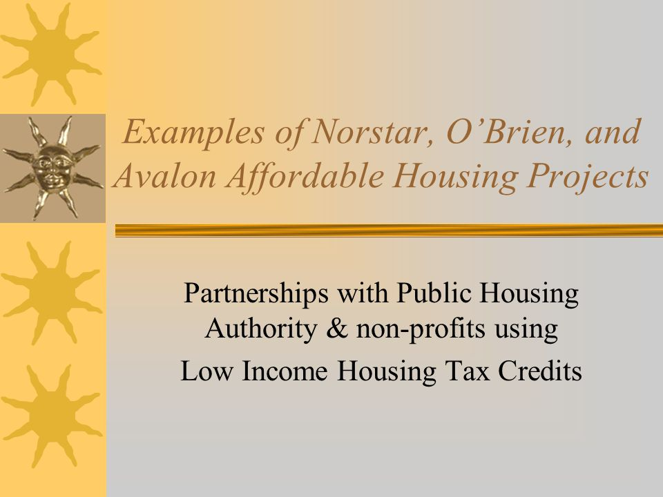 Examples of Norstar, O'Brien, and Avalon Affordable Housing Projects