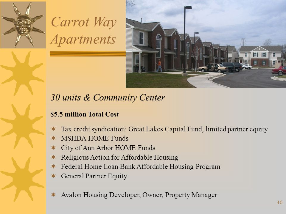 Carrot Way Apartments 30 units & Community Center