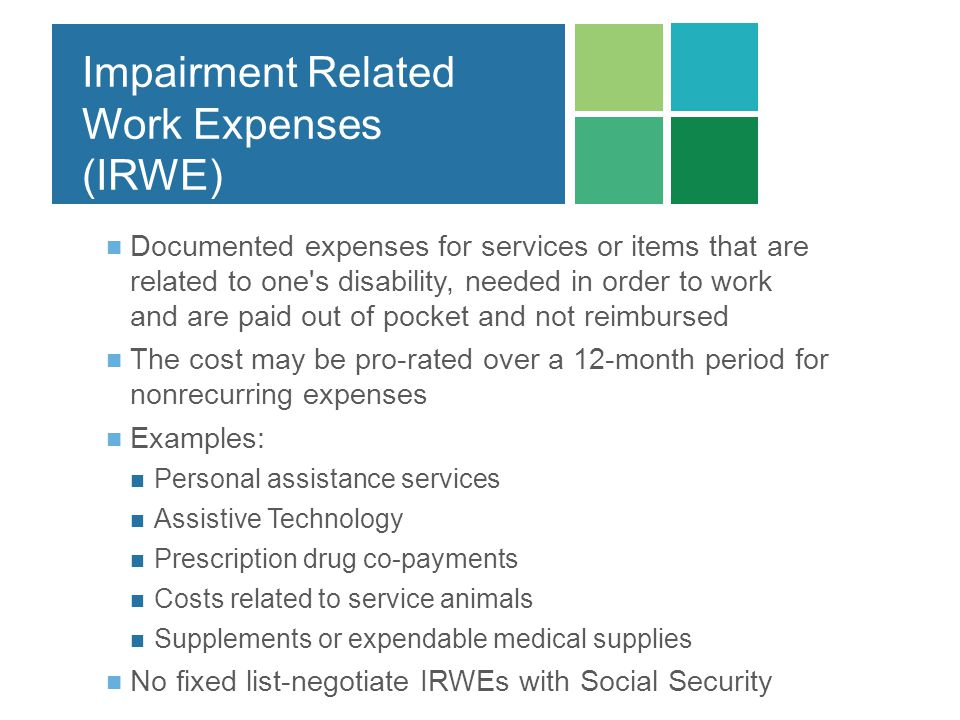 Impairment Related Work Expenses (IRWE)