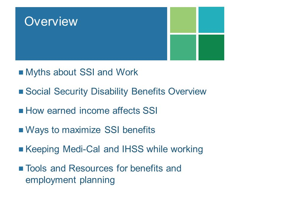 Overview Myths about SSI and Work