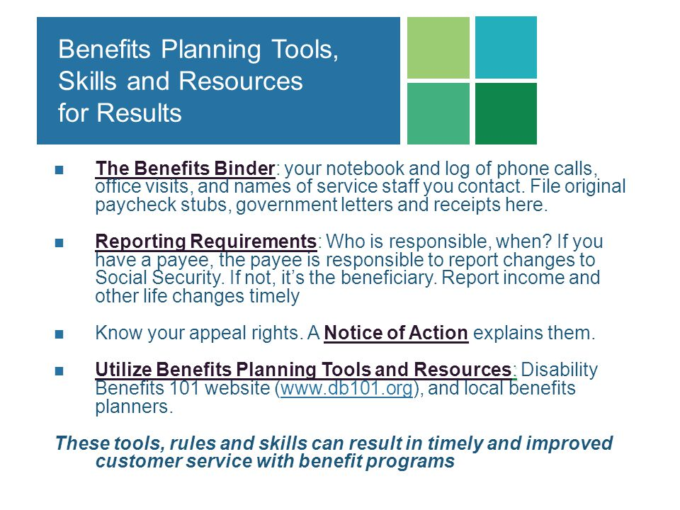Benefits Planning Tools, Skills and Resources for Results
