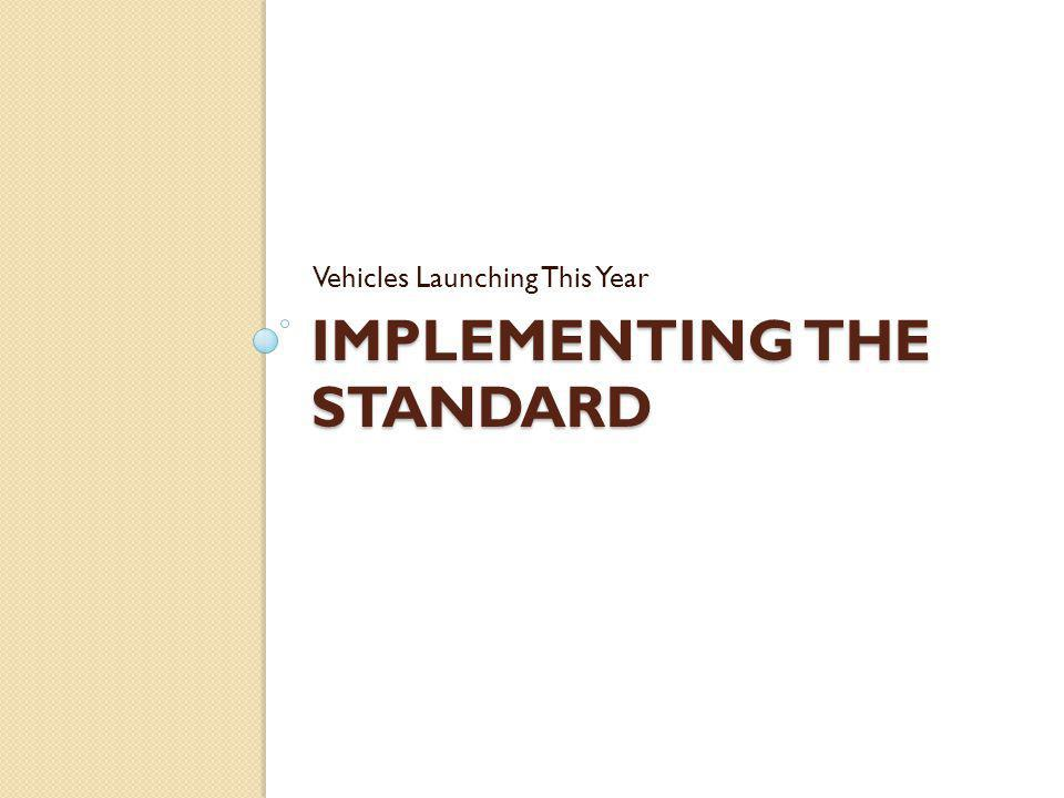 Implementing the standard