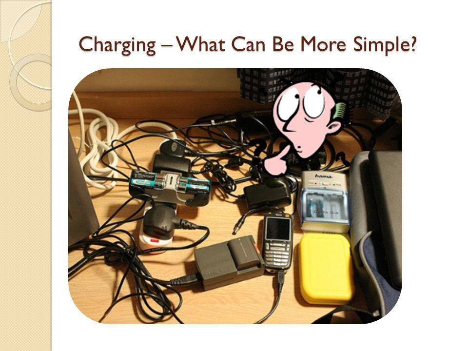 Charging – What Can Be More Simple