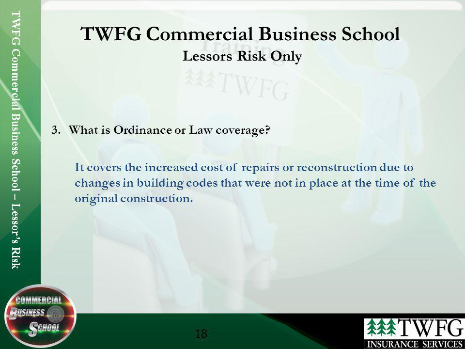 TWFG Commercial Business School Lessors Risk Only