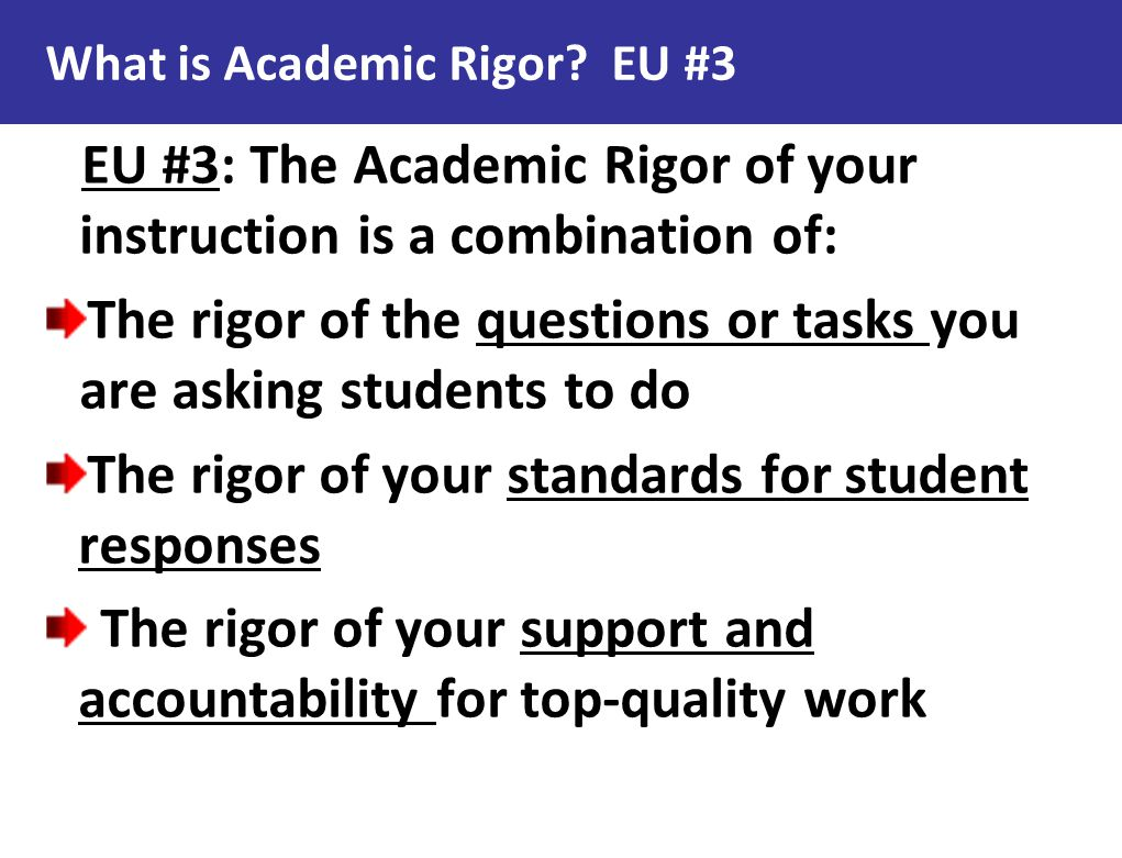 What is Academic Rigor EU #3