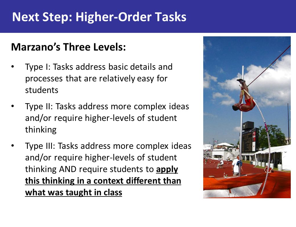 Next Step: Higher-Order Tasks