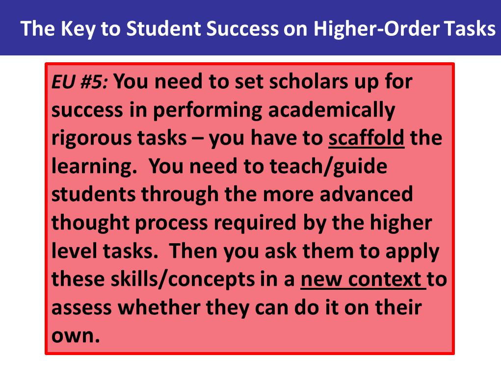 The Key to Student Success on Higher-Order Tasks