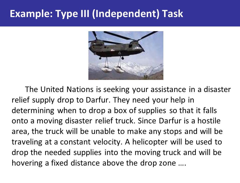 Example: Type III (Independent) Task