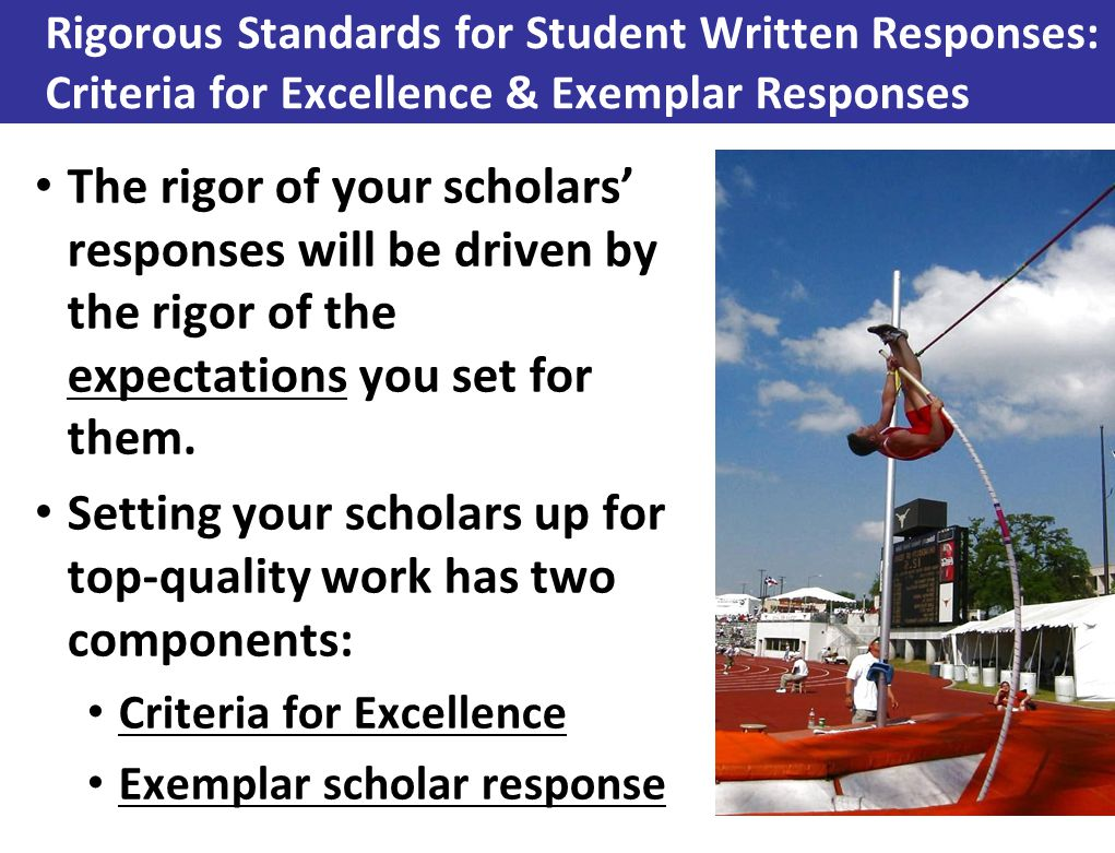 Setting your scholars up for top-quality work has two components: