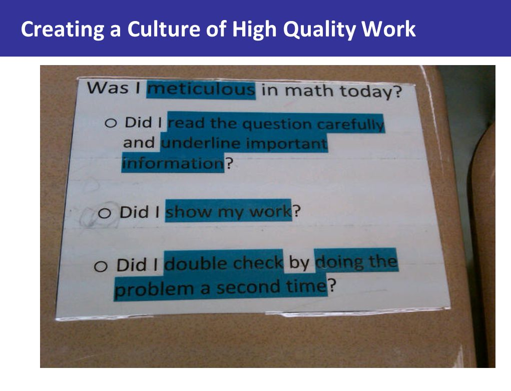 Creating a Culture of High Quality Work