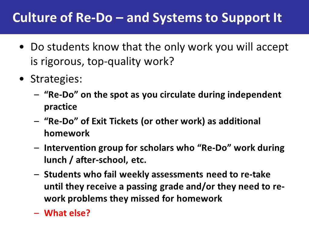 Culture of Re-Do – and Systems to Support It