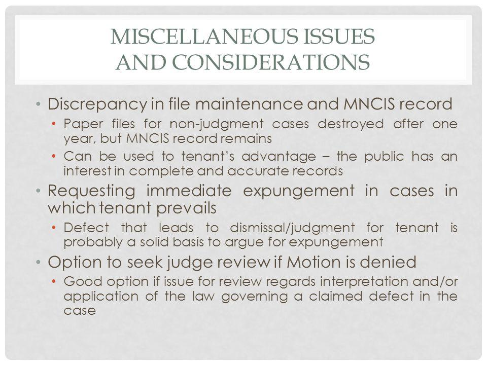 Miscellaneous issues and considerations