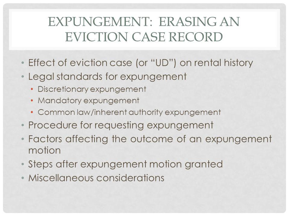 Expungement: ERASING AN EVICTION CASE RECORD