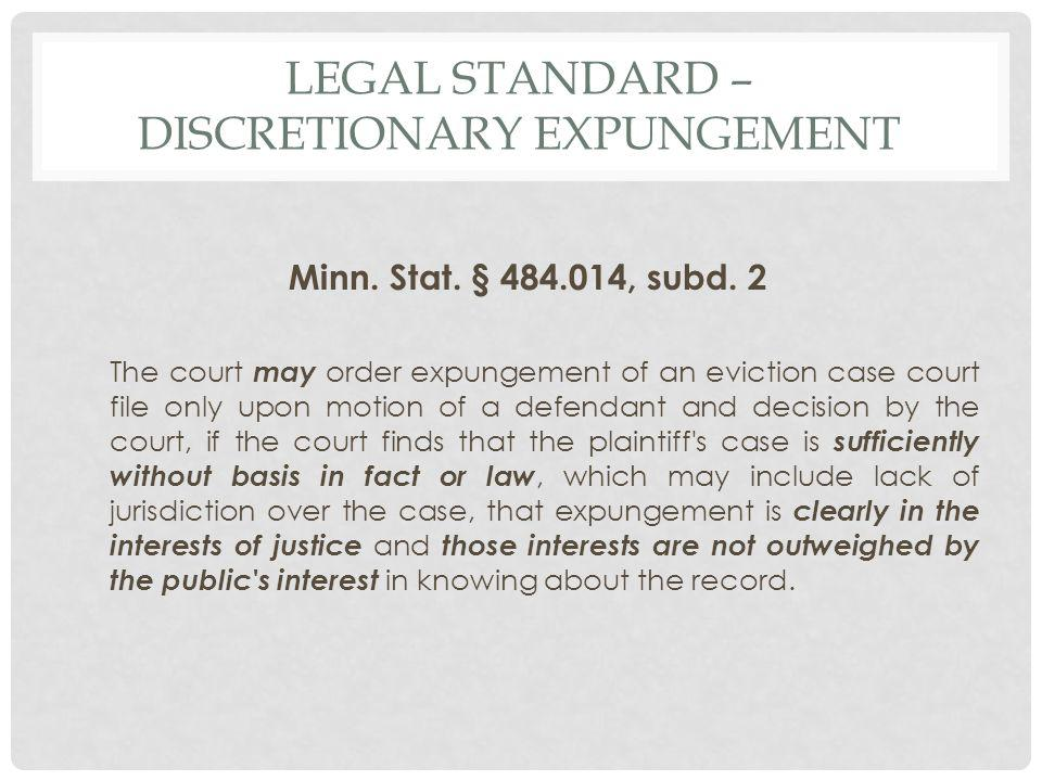 LEGAL STANDARD – DISCRETIONARY EXPUNGEMENT