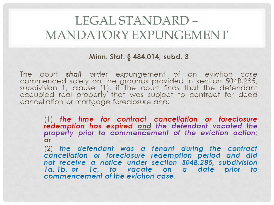 LEGAL STANDARD – MANDATORY EXPUNGEMENT