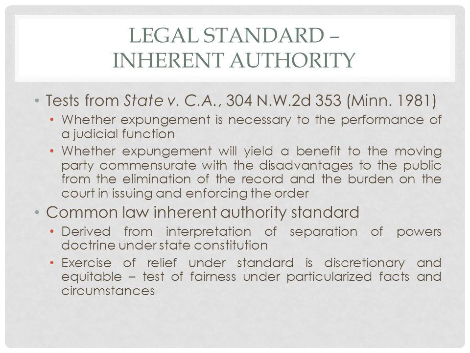 LEGAL STANDARD – INHERENT AUTHORITY