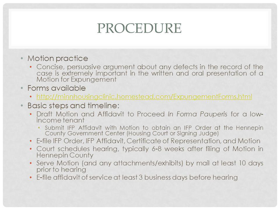 PROCEDURE Motion practice Forms available Basic steps and timeline: