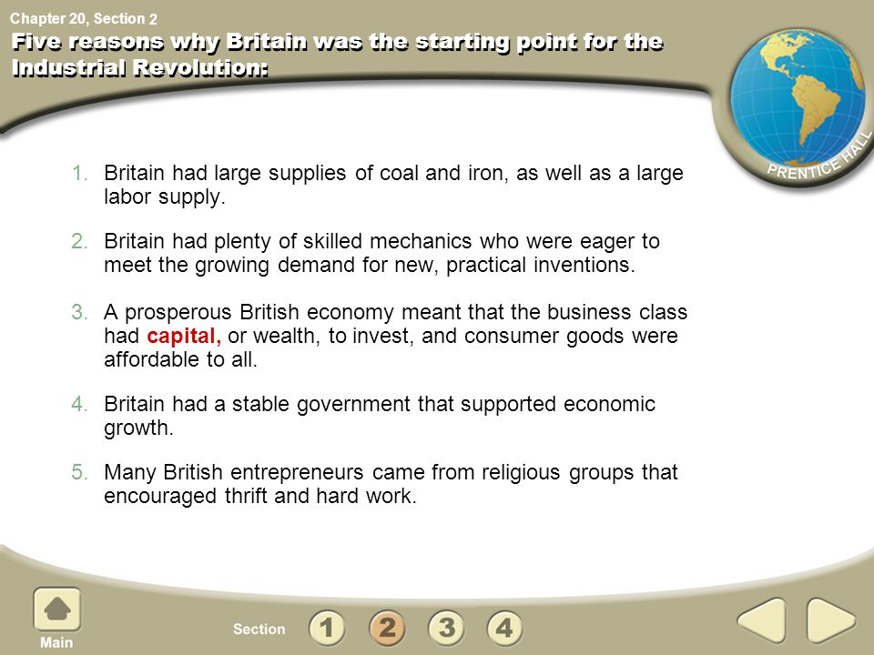 Britain had a stable government that supported economic growth.