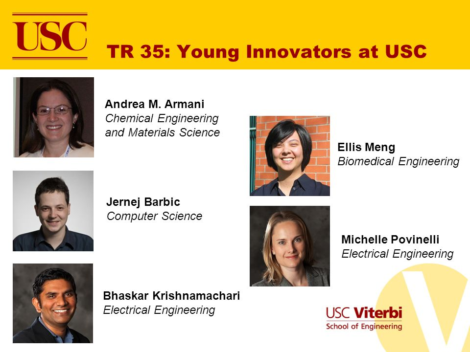 TR 35: Young Innovators at USC