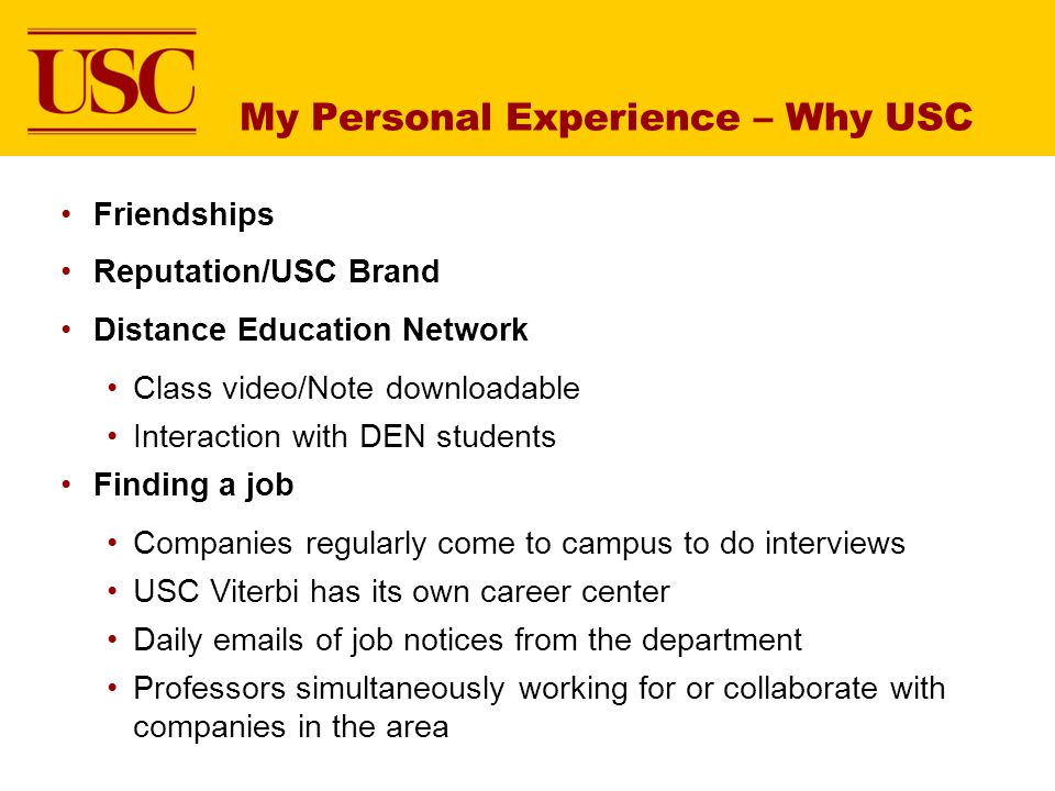 My Personal Experience – Why USC
