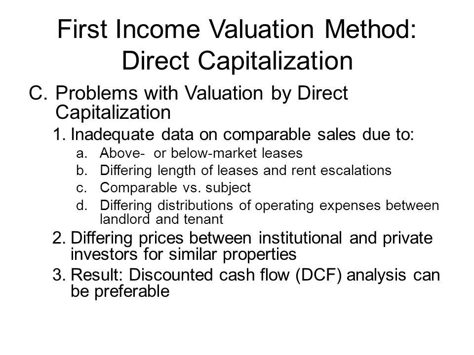 First Income Valuation Method: Direct Capitalization