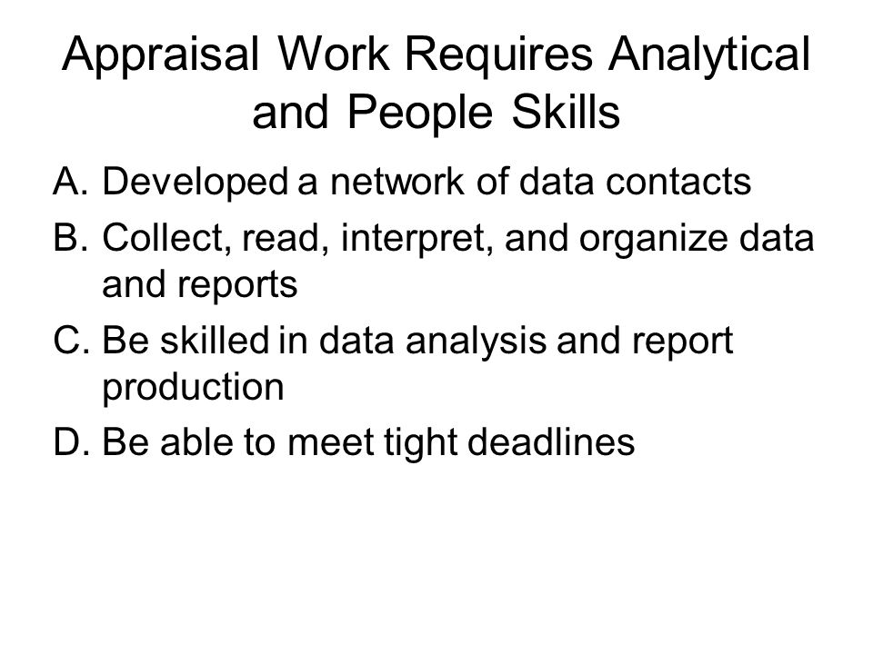 Appraisal Work Requires Analytical and People Skills