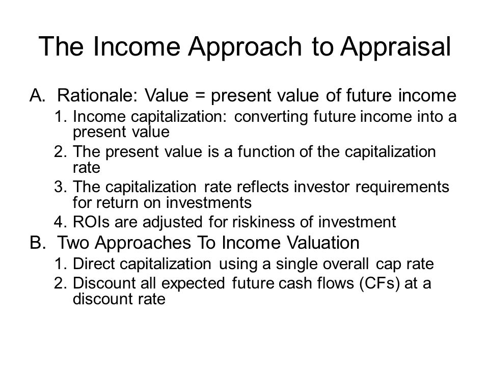 The Income Approach to Appraisal