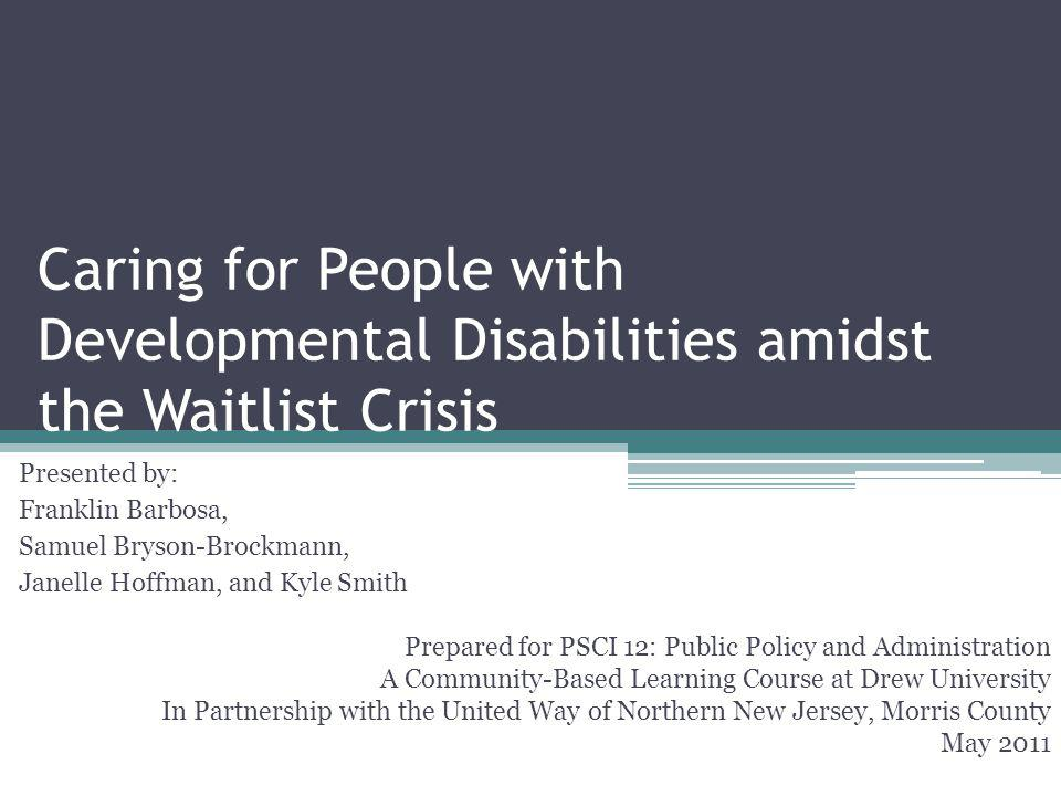 Caring for People with Developmental Disabilities amidst the Waitlist Crisis