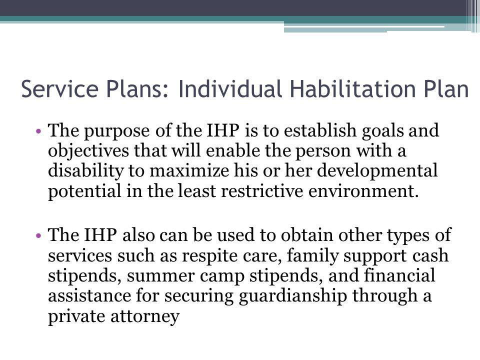 Service Plans: Individual Habilitation Plan