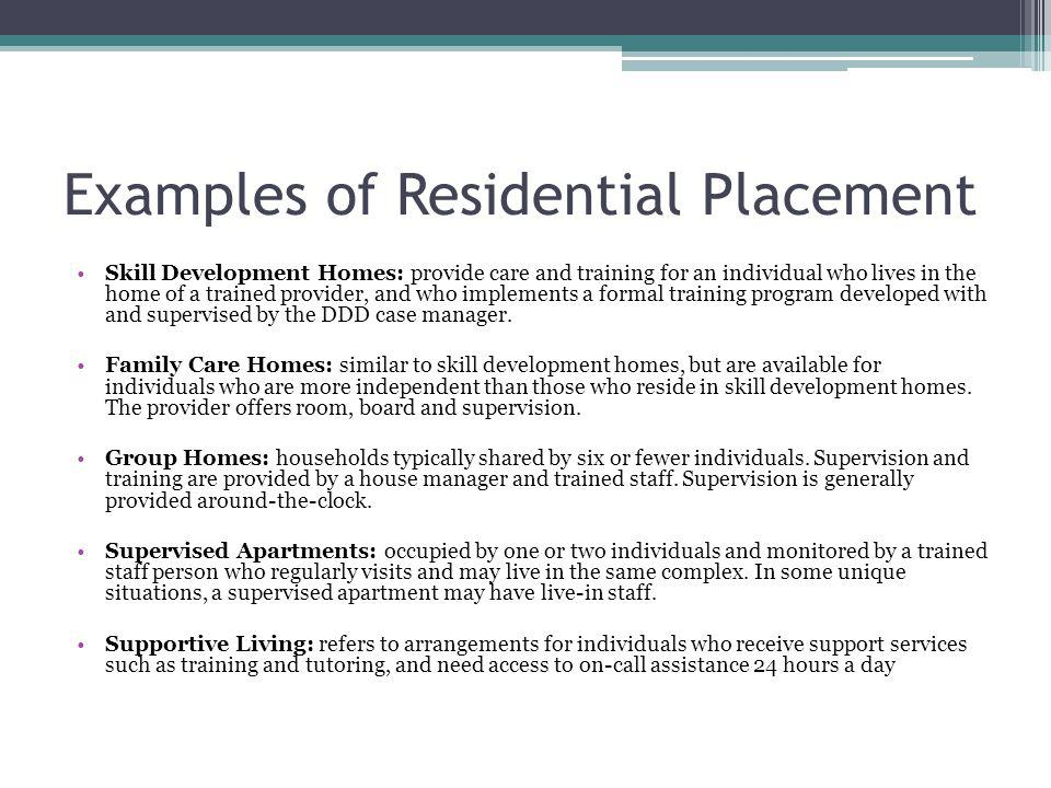 Examples of Residential Placement