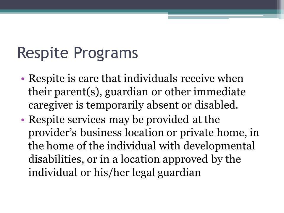 Respite Programs