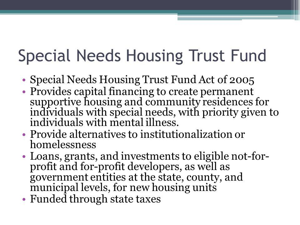 Special Needs Housing Trust Fund