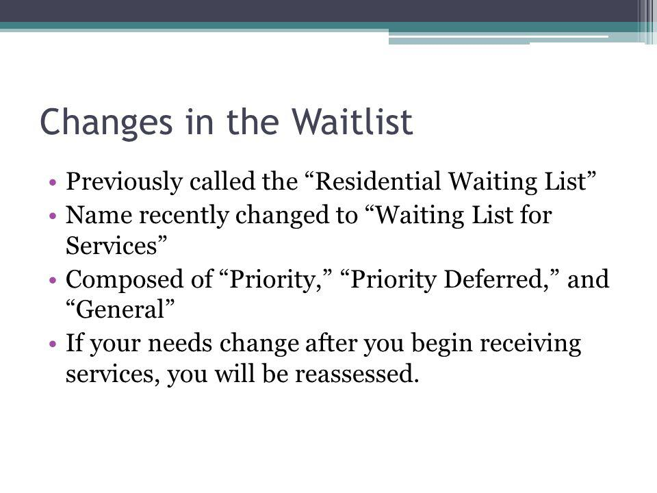 Changes in the Waitlist