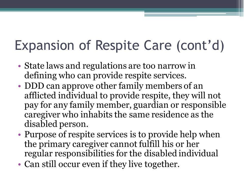 Expansion of Respite Care (cont'd)