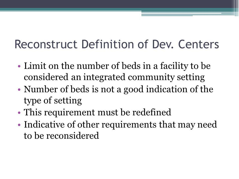 Reconstruct Definition of Dev. Centers