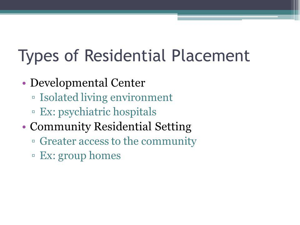 Types of Residential Placement