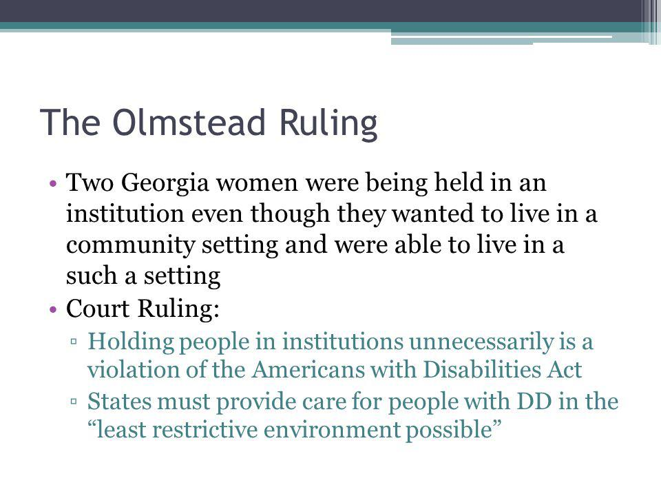 The Olmstead Ruling