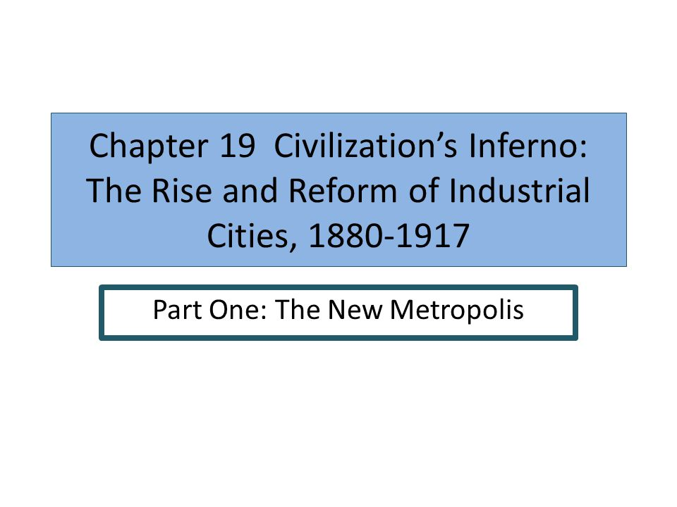 Part One: The New Metropolis