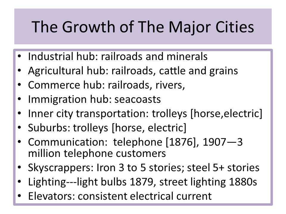 The Growth of The Major Cities