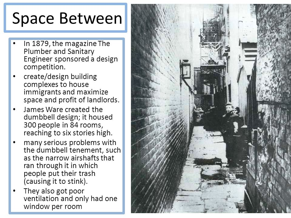 Space Between In 1879, the magazine The Plumber and Sanitary Engineer sponsored a design competition.