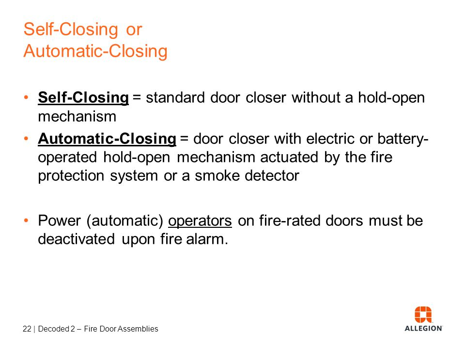 Self-Closing or Automatic-Closing