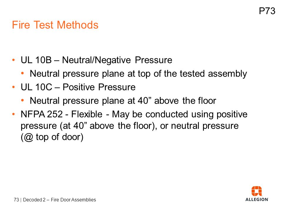 Fire Test Methods P73 UL 10B – Neutral/Negative Pressure