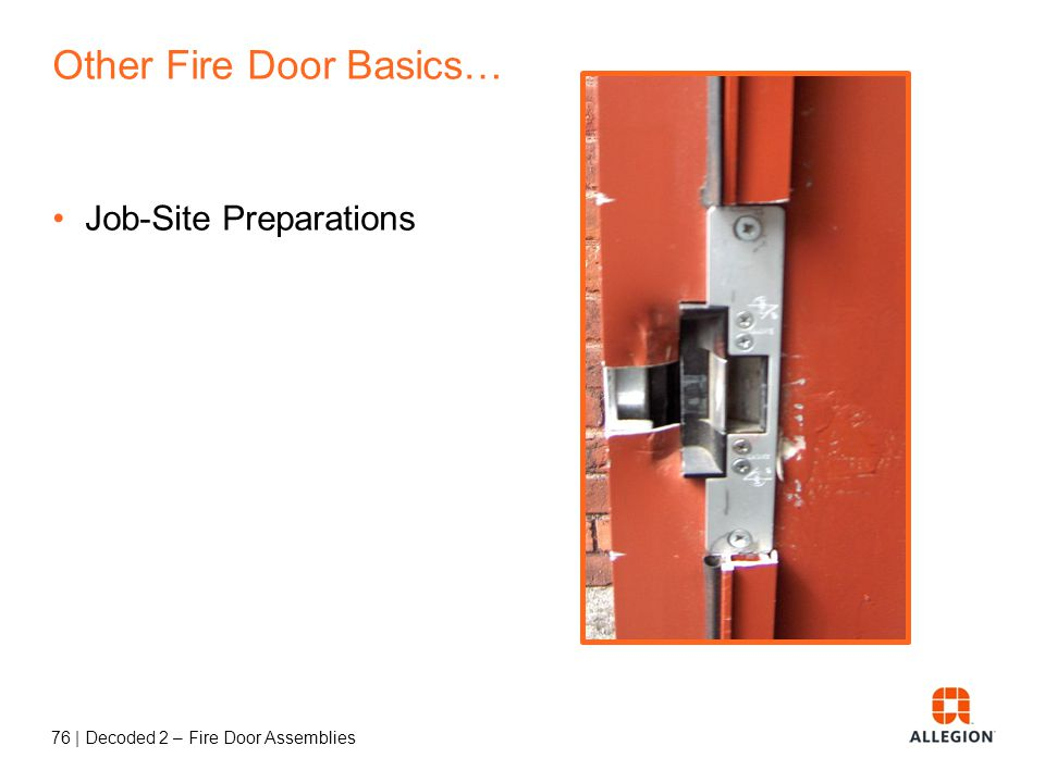 Other Fire Door Basics…