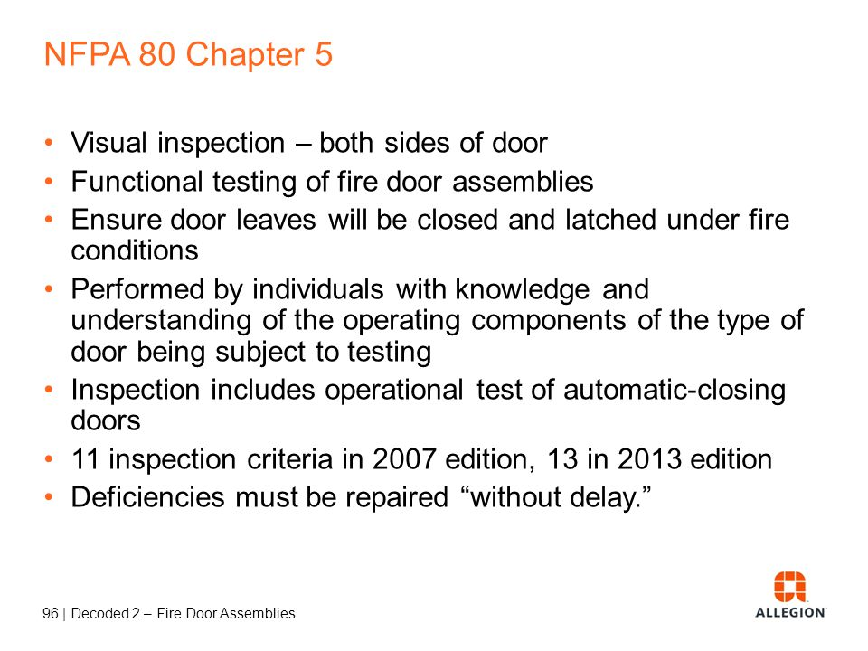NFPA 80 Chapter 5 Visual inspection – both sides of door