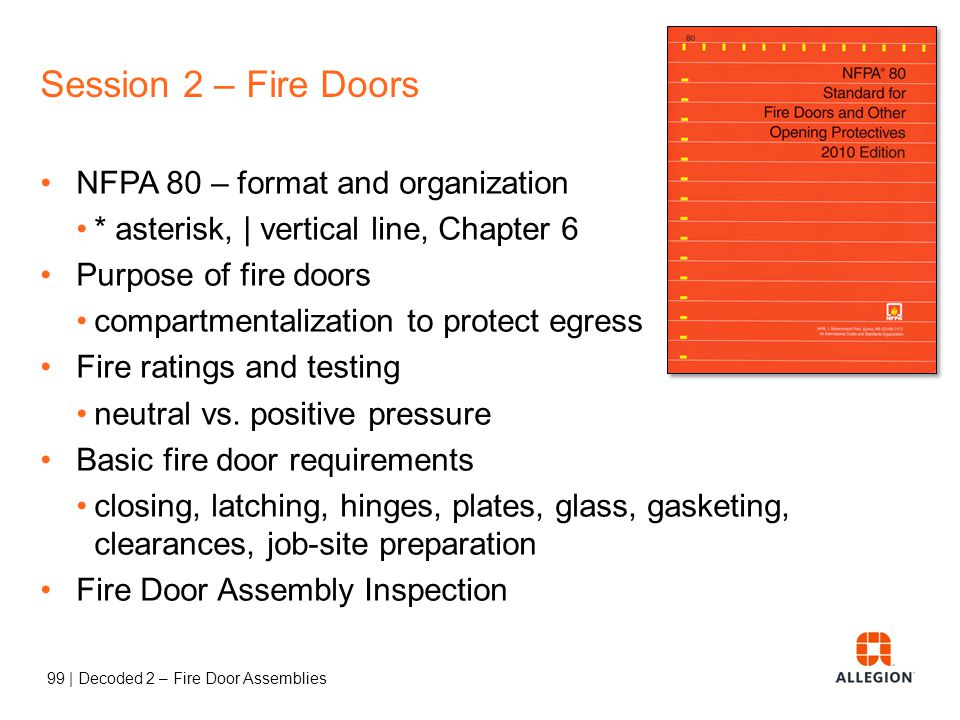 Session 2 – Fire Doors NFPA 80 – format and organization