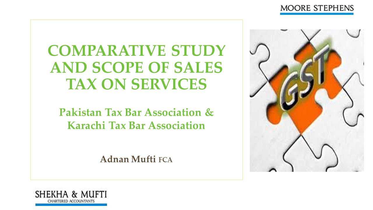 COMPARATIVE STUDY AND SCOPE OF SALES TAX ON SERVICES