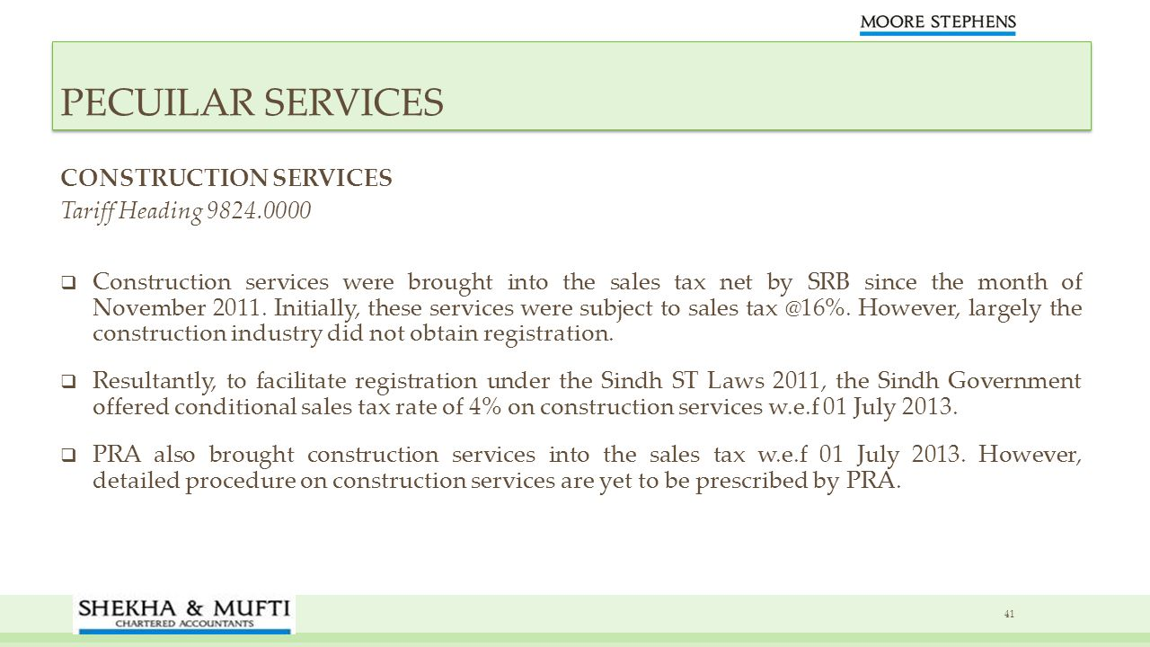 PECUILAR SERVICES CONSTRUCTION SERVICES Tariff Heading 9824.0000
