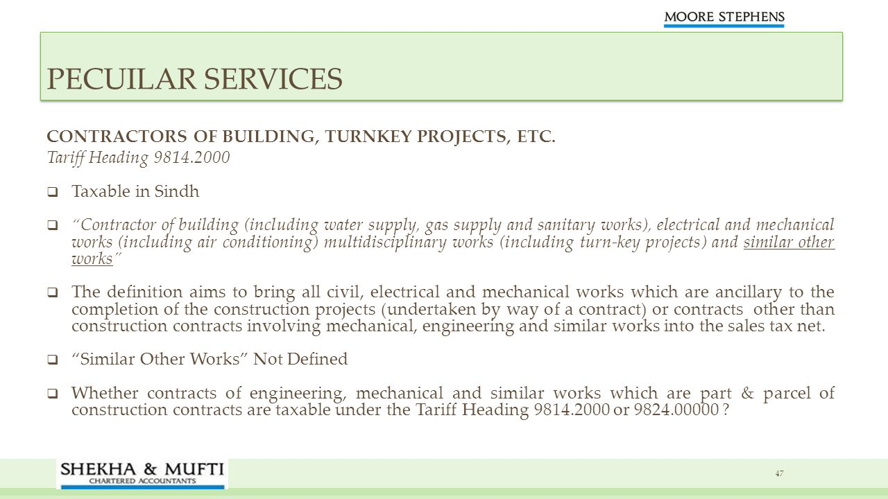 PECUILAR SERVICES CONTRACTORS OF BUILDING, TURNKEY PROJECTS, ETC.